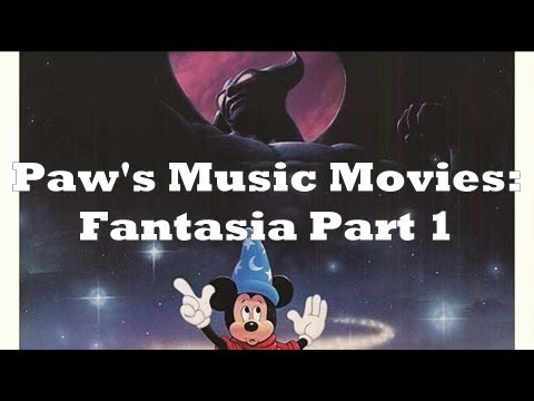 Paw's Music Movies - Fantasia Part 1