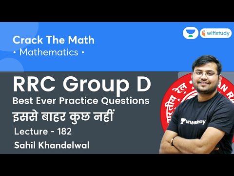 Best Ever Practice Questions   Lecture – 182   Maths   RRC Group D 2020-21   wifistudy   Sahil Sir