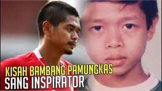 Video KISAH BAMBANG PAMUNGKAS : Sang Inspirator Dalam Sepak Bola Indonesia MP3, 3GP, MP4, WEBM, AVI, FLV Februari 2019