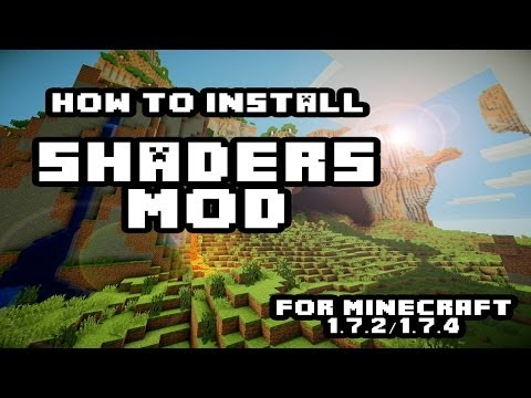 How to install Shaders Mod for Minecraft 1.7.2/1.7.4 with Optifine [Newest Version] (видео)