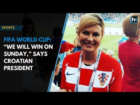"Fifa world cup 2018: ""We will win on Sunday,"" says Croatian President"