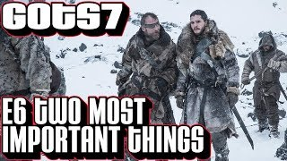 The two most important things that happened in Game of Thrones season 7 episode 6 Beyond the Wall. Please Subscribe now!
