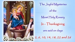 The Annual Facebook Worldwide Rosary Novena in Reparation for the sins of the world.The Joyful Mysteries In Thanksgiving are said on days; 2, 6, 10, 14, 18, 22 and 26If you would like to join in with us on Facebook follow this link to the 2014 event page:https://www.facebook.com/events/174931719366289/http://www.catholicmariandevotions.comhttps://twitter.com/Rosary_Novena