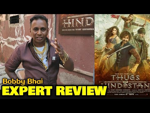 Bobby Bhai EXPERT REVIEW On Thugs Of Hindostan | Amitabh Bachchan, Aamir Khan, Katrina Kaif
