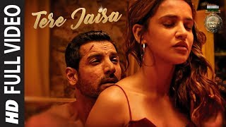 Video Tere Jaisa Full Video | SATYAMEVA JAYATE | Arko | Tulsi Kumar | John Abraham | Aisha Sharma MP3, 3GP, MP4, WEBM, AVI, FLV September 2018