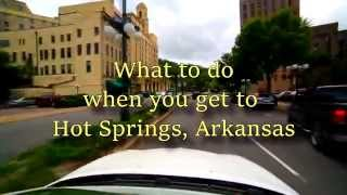 Hot Springs (AR) United States  city images : What to do when you get to Hot Springs, Arkansas