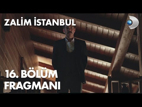 Zalim İstanbul 16. Bölüm Fragmanı