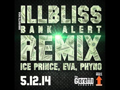 Illbliss - Bank Alert Remix Ft. Ice Prince x Eva x Phyno