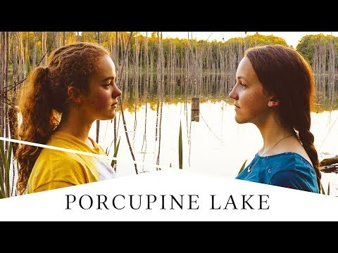 PORCUPINE LAKE - Official International Trailer