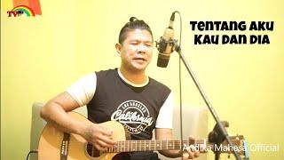Download lagu Tentang Aku Kau Dan Dia Live Accoustic By Babang Tamvan Mp3