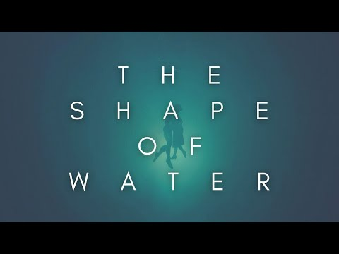 The Beauty Of The Shape Of Water