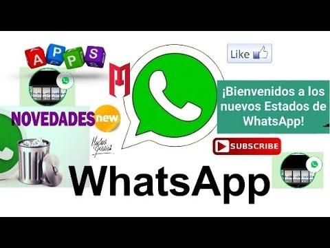 Status bonitos para Whatsapp - Nueva forma para Personalizar Estados y Nuevos Filtros para Fotografias. Novedades WhatsApp.
