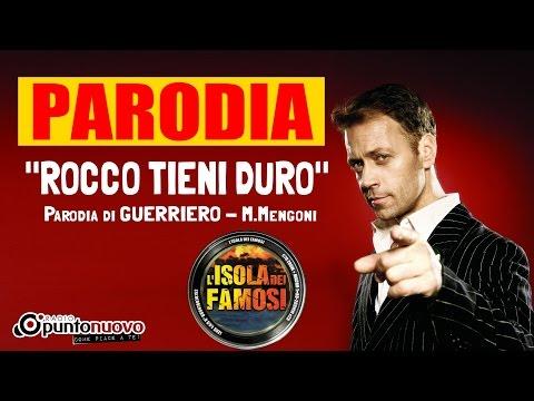 Rocco tieni duro (parodia Guerriero-Mengoni)