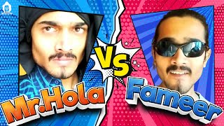 "Mr. Hola has returned to get what he wanted. Will he get it ? Presenting: "" Mr. Hola Vs. Fameer Fuddi "" Follow BB Ki Vines on ..."
