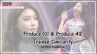 Video PRODUCE 101 & PRODUCE 48 Trainee Similiarity | on First Evaluation #1 MP3, 3GP, MP4, WEBM, AVI, FLV Juli 2018