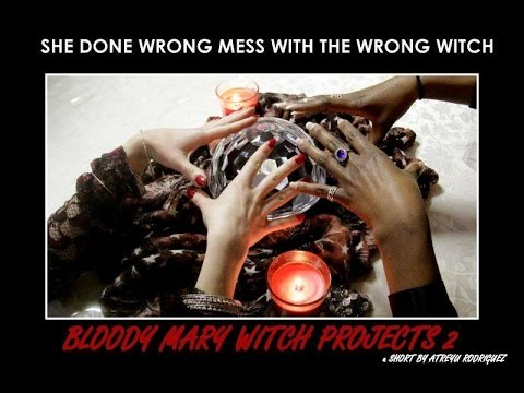 Bloody Mary Witch Projects 2:   A Bronx Horror Story TRAILER