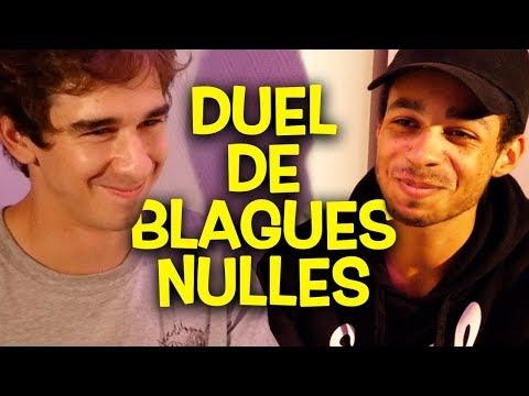 DUEL DE BLAGUES NULLES !