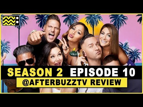 Jersey Shore Family Vacation Season 2 Episode 10 Review & After Show
