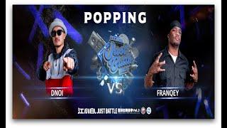 Dnoi vs Franqey – 江小白 Just Battle vol.3 Popping Best 8