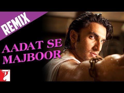 Remix: Aadat Se Majboor Song | Ladies vs Ricky Bahl | Ranveer Singh | Anushka Sharma | Benny Dayal