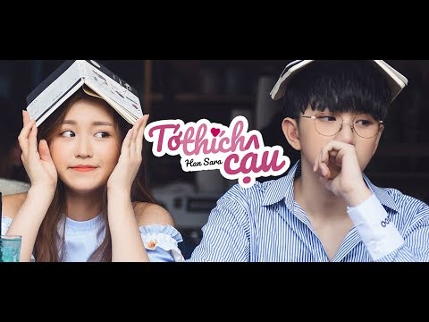 Tớ thích cậu - Han Sara | Official MV