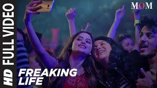 Nonton Freaking Life Full Video Song || MOM | Sridevi Kapoor, Akshaye Khanna, Nawazuddin Siddiqui Film Subtitle Indonesia Streaming Movie Download