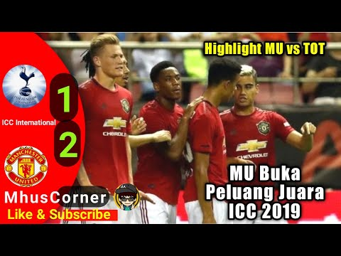 Tottenham vs Manchester United 1-2 Highlight & Goal || Intenational Champion Cup 2019