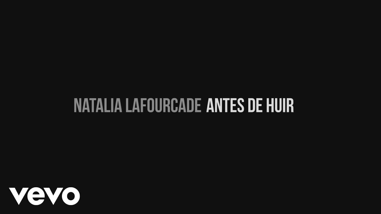 Natalia Lafourcade – Antes de Huir