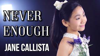 Video Jane Callista - Cover - Never Enough (Loren Allred) - The Greatest Showman MP3, 3GP, MP4, WEBM, AVI, FLV Juni 2018
