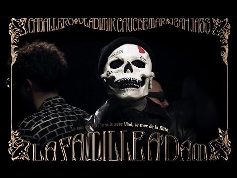Vladimir Cauchemar & Caballero & JeanJass - La Famille Adam (Official Lyrics Video)