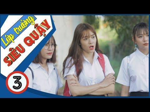 Lớp Trưởng Siêu Quậy | Nữ Quái Học Đường - Tập 3 - Phim Học Đường | Phim Cấp 3 - SVM TV - Thời lượng: 15 phút.