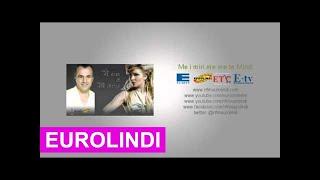 Naim Abazi&Mihrije Braha   Hajde Me Shuplake Eurolindi&ETC