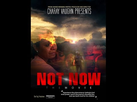 Rapture Movie 2017 - Not Now