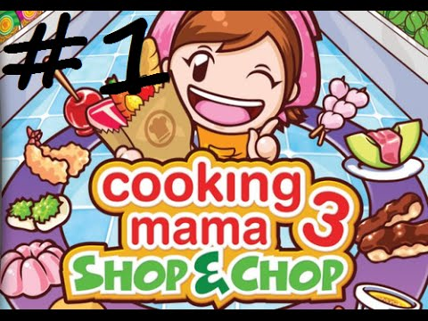 Cooking Mama 3 - Shop & Chop - Episode 1