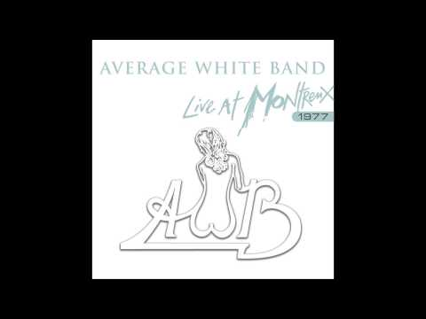 Average White Band - Cut The Cake Live At Montreux 1977  Audio