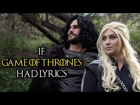 If Game of Thrones Had Lyrics