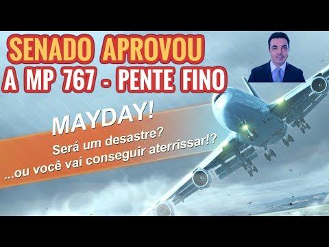 MP 767 Pente Fino Aprovada Pelo Senado