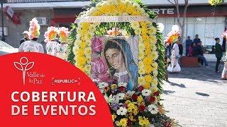 Valle de la Paz - Día de la Guadalupana