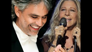 Barbra Streisand with Andrea Bocelli