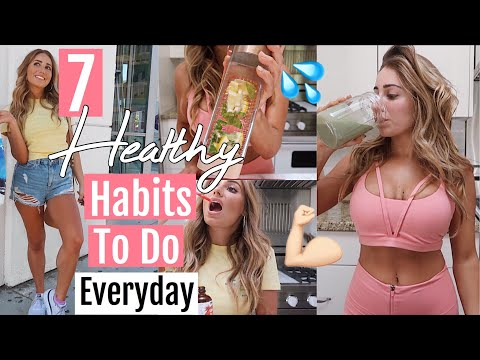 7 Healthy Habits To Do EVERYDAY! Summer 2018