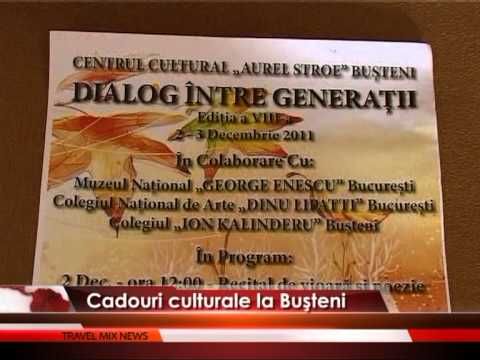 Cadouri culturale la Bușteni