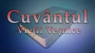 Biblia, Cuvantul Viesii Vesnice