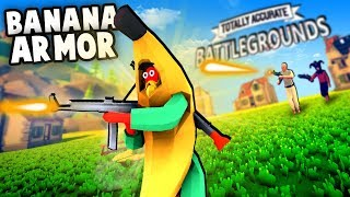 TABG - Best LEGENDARY Armor!  Banana Suit (Totally Accurate Battlegrounds Gameplay Part 2)
