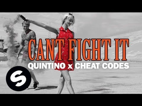 Quintino & Cheat Codes - Can't Fight It