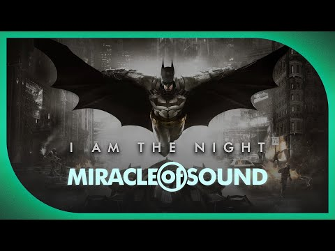 Batman: Arkham Song: I Am The Night by Miracle of Sound (Symphonic Song)