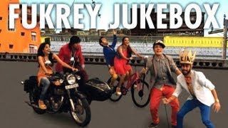 Full Songs Jukebox - Fukrey