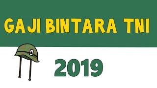 Video GAJI BINTARA TNI 2019 - Setelah Kenaikan Gaji Pokok dan Tunjangan Kinerja MP3, 3GP, MP4, WEBM, AVI, FLV April 2019