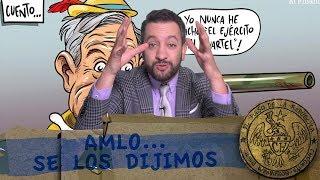 AMLO... SE LOS DIJIMOS - EL PULSO DE LA REPÚBLICA