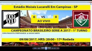 BRASILEIRÃO SERIE A 2017 - GOLS DO JOGO Estádio Moisés Lucarelli Em Campinas - SP 17° RODADA: PONTE PRETA 0 X 0...