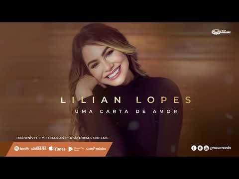 Cartas de amor - Lilian Lopes  Uma carta de amor [ CD DEUS É COMIGO ]